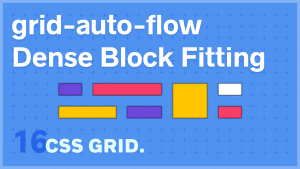 grid-auto-flow dense Block Fitting
