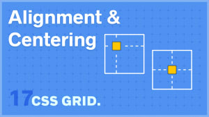 CSS Grid Alignment + Centering