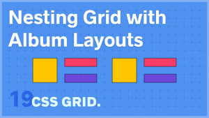 Nesting Grid with Album Layouts