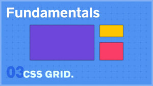 CSS Grid Fundamentals