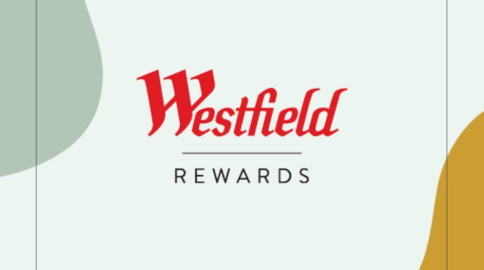 Join Westfield Rewards
