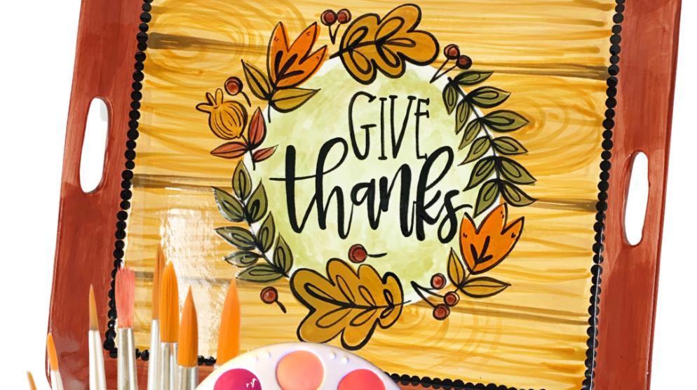 Give Thanks Platter: Virtual Beginning Technique Class