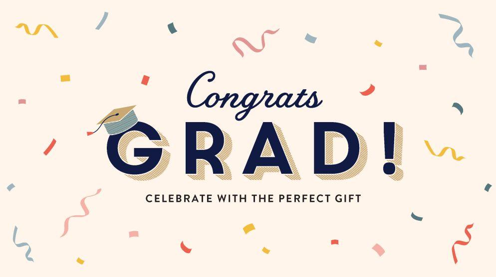 Celebrate Your Grad
