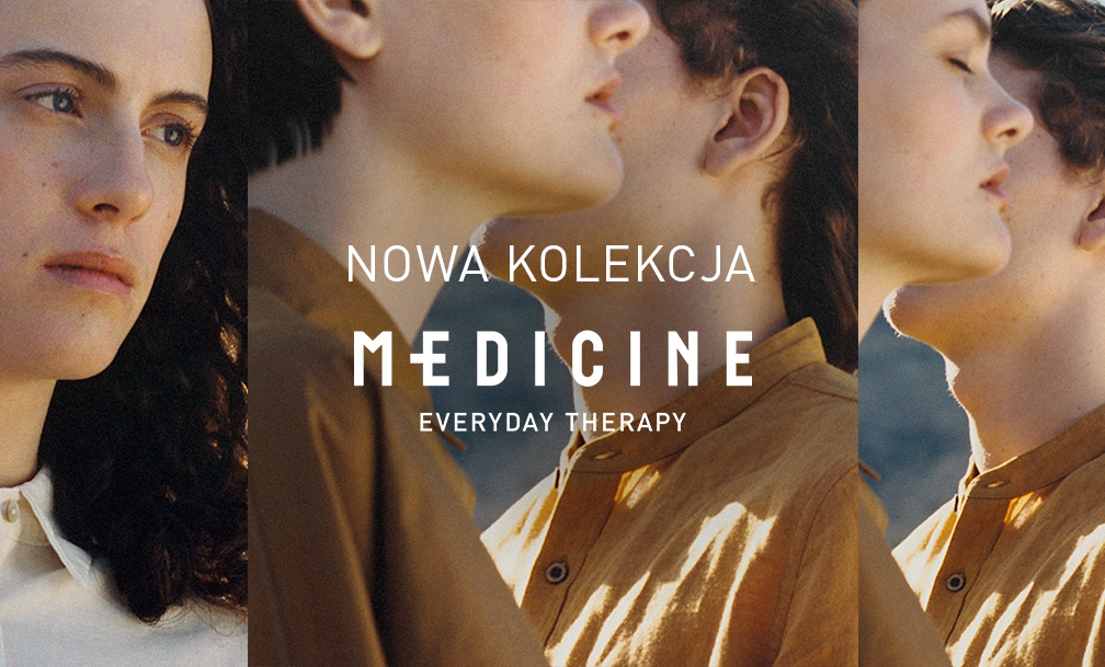 Nowa kolekcja Medicine