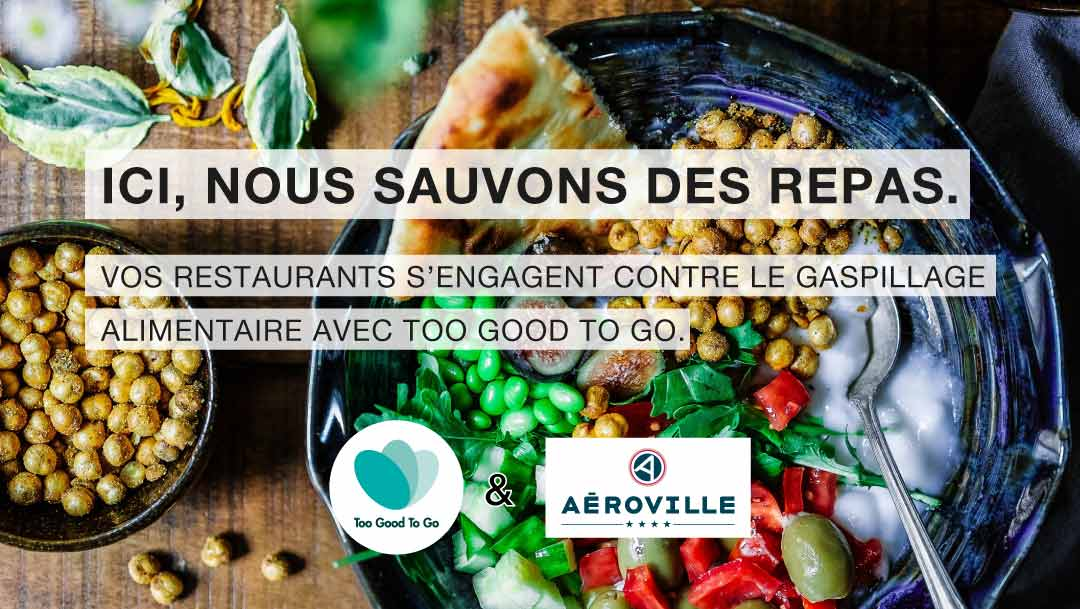 Too Good To Go arrive à Aéroville !