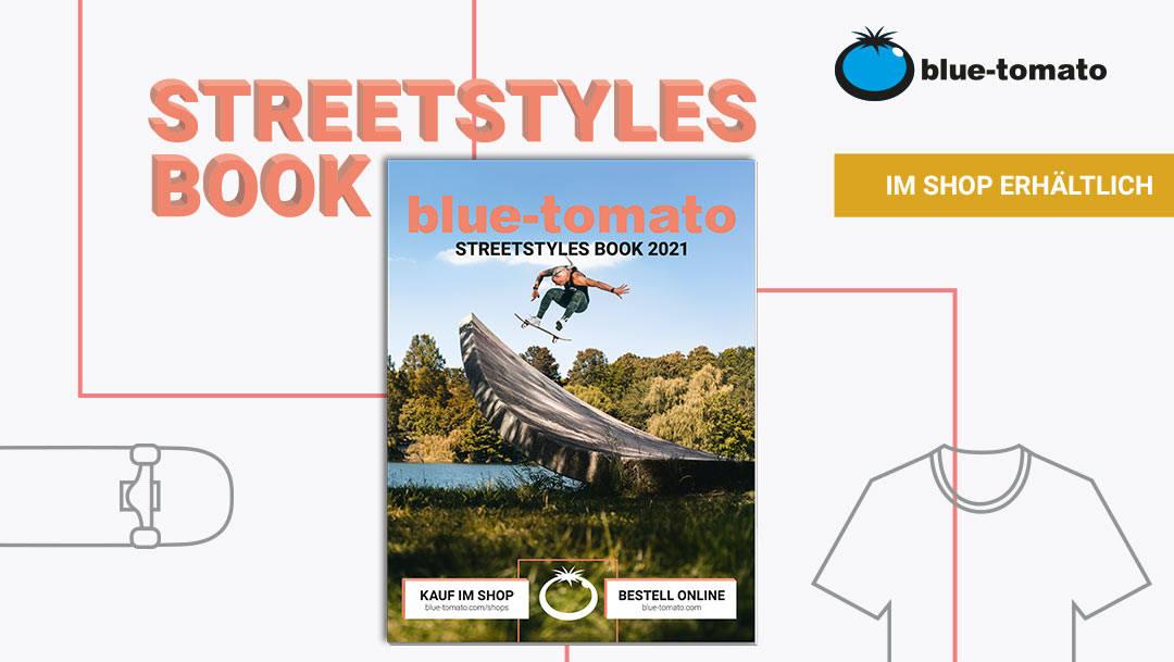 Blue Tomato: Streetstyles Book 2021