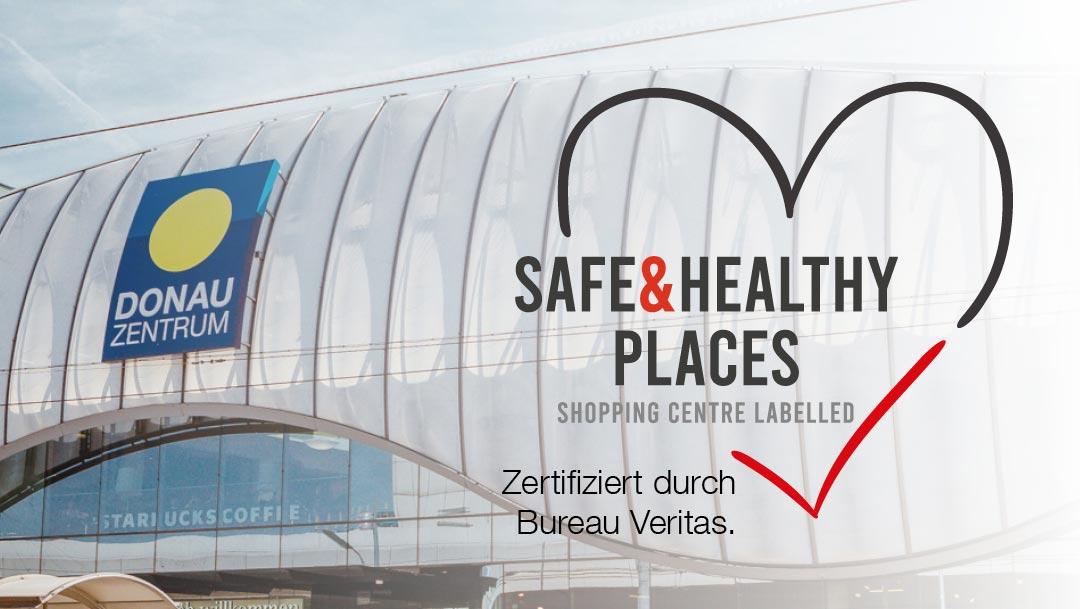 SAFE & HEALTHY PLACES - ZERTIFIZIERT DURCH BUREAU VERITAS