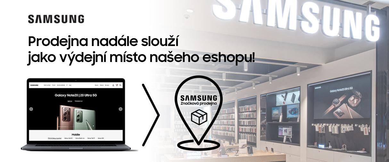 Prodejna Samsung otevřeny pouze pro vyzvednutí zboží ze Samsung eshopu