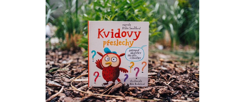Kvidovy přeslechy - Jazykové hračičky pro děti i sovičky