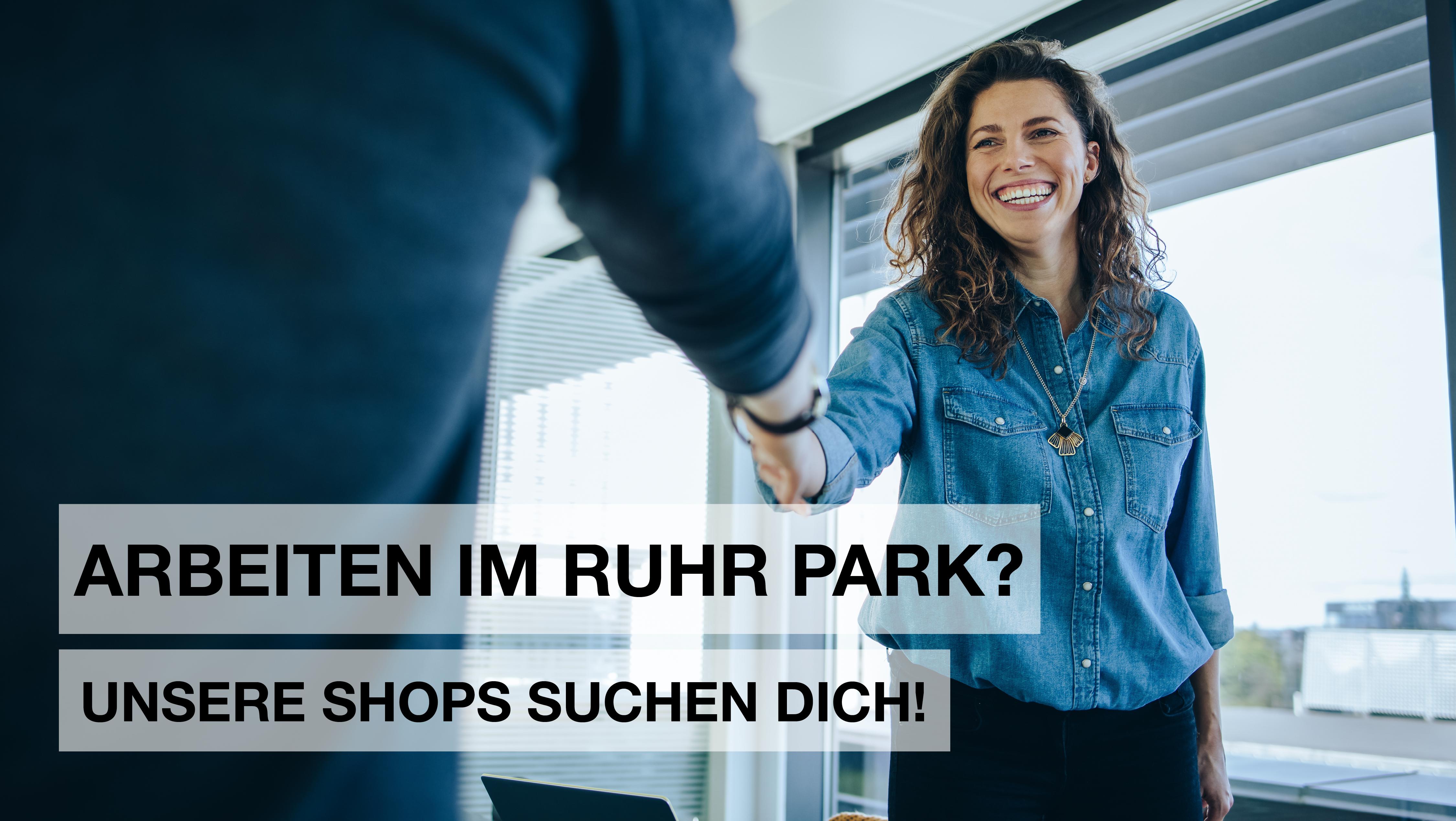 Der Ruhr Park sucht DICH!