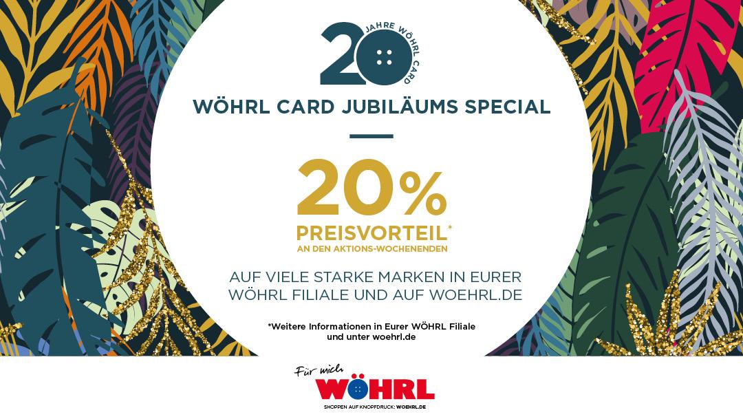 20 Jahre WÖHRL CARD - ein Grund zu feiern! 🎉