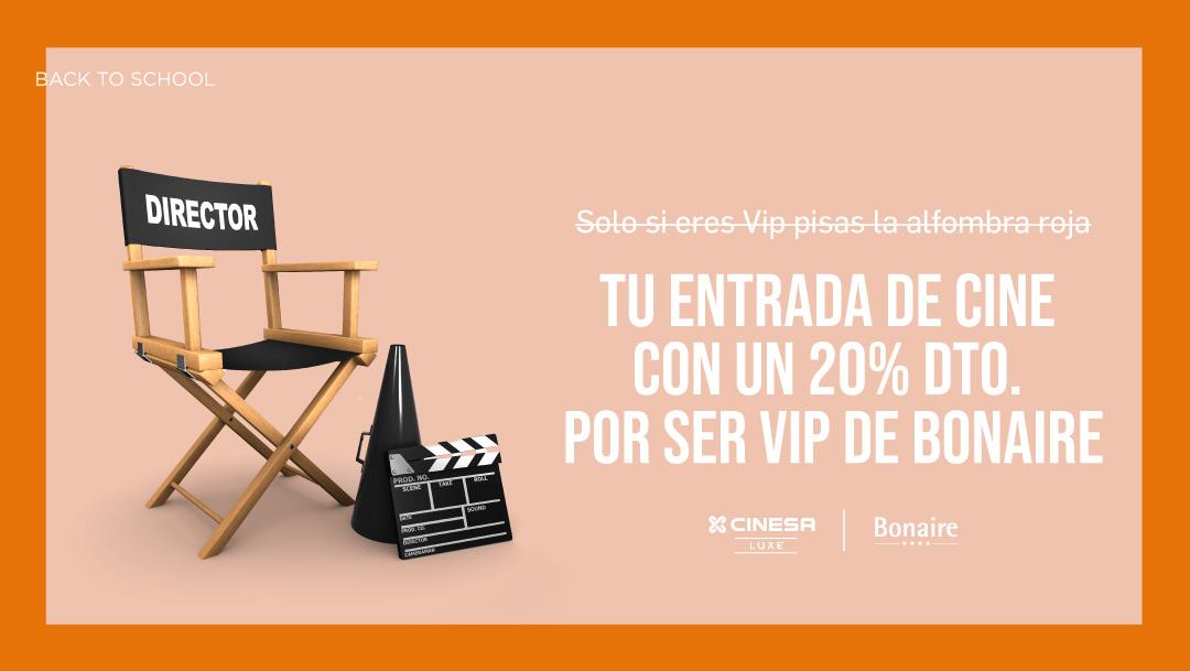 TU ENTRADA DE CINE CON UN 20% POR SER VIP BONAIRE