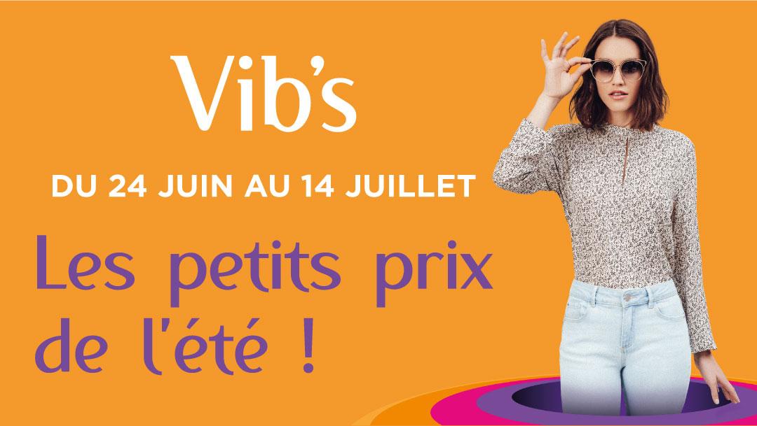 Les petits prix d'été chez Vib's