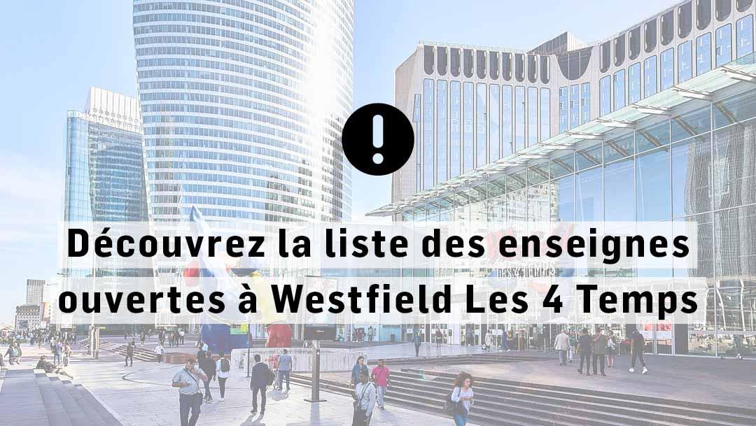 INFORMATION RÉOUVERTURE WESTFIELD LES 4 TEMPS
