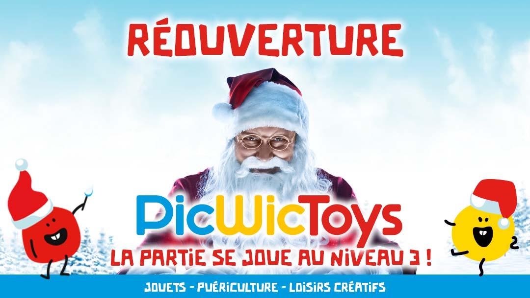 GRANDE RÉOUVERTURE DE PICWICTOYS !