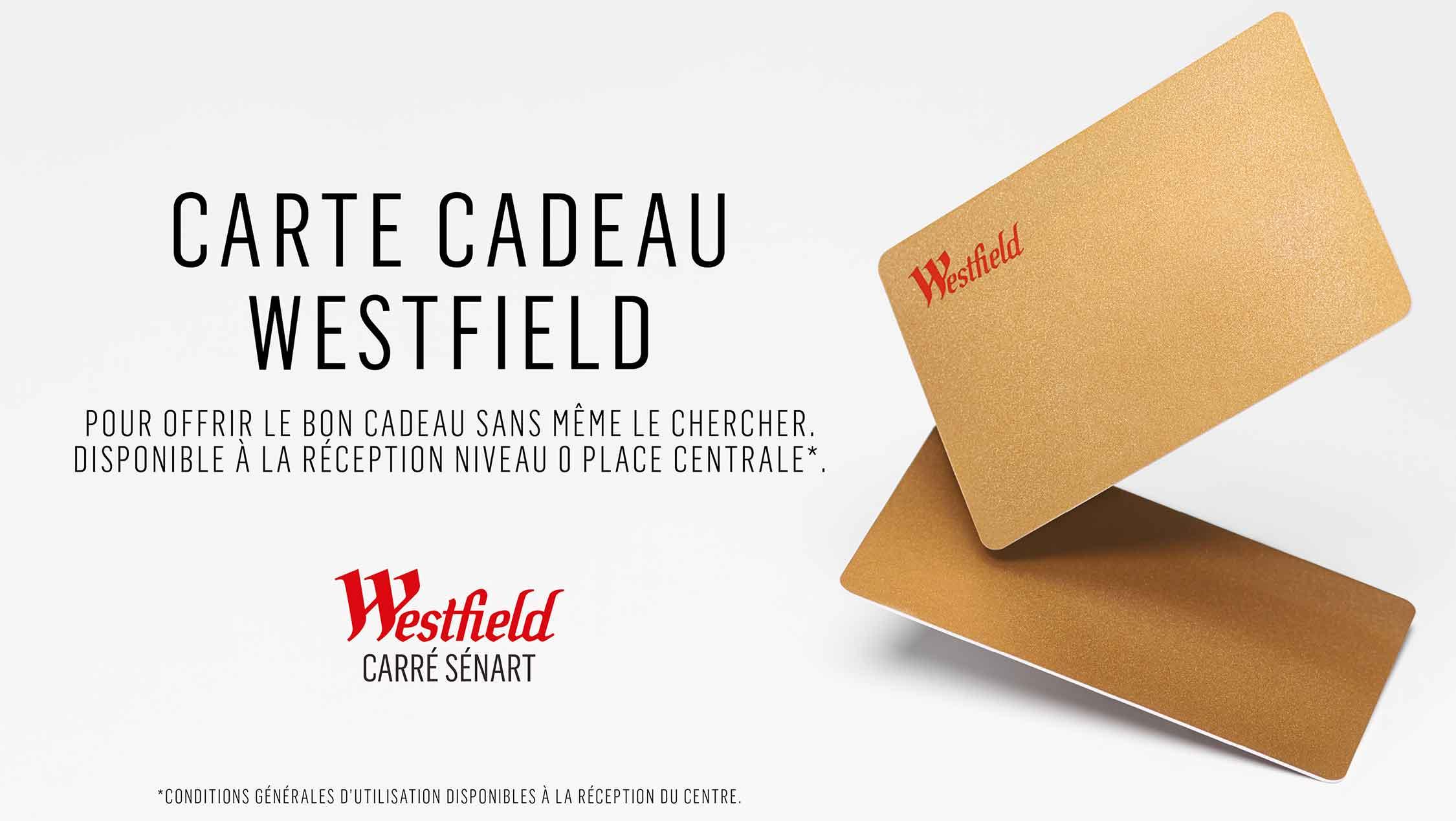 LA CARTE CADEAU WESTFIELD CARRE SENART