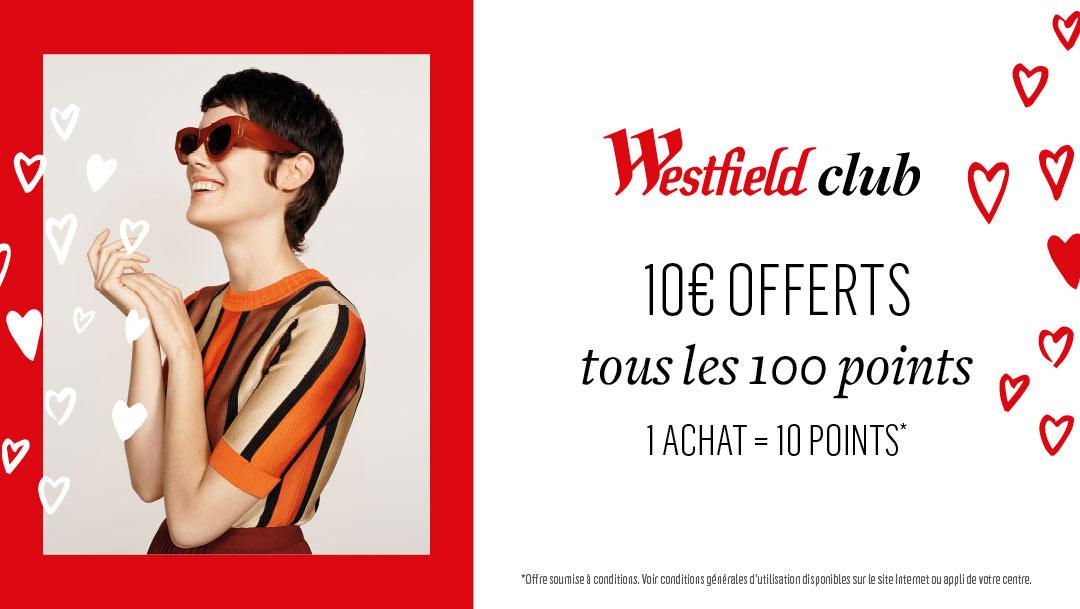 Votre programme de fidélité Westfield Club