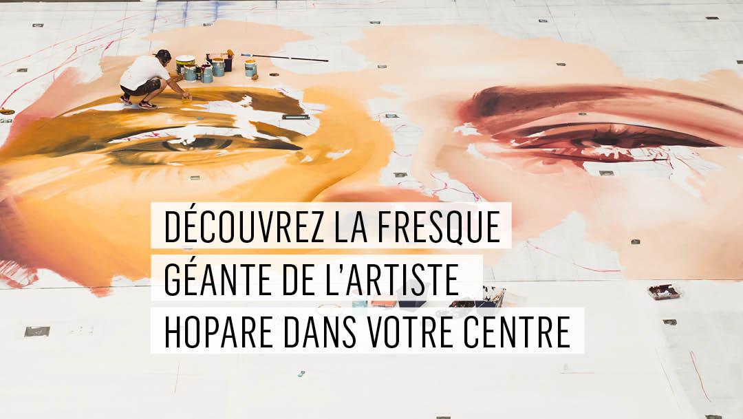 Votre centre dévoile une fresque géante de l'artiste Hopare !
