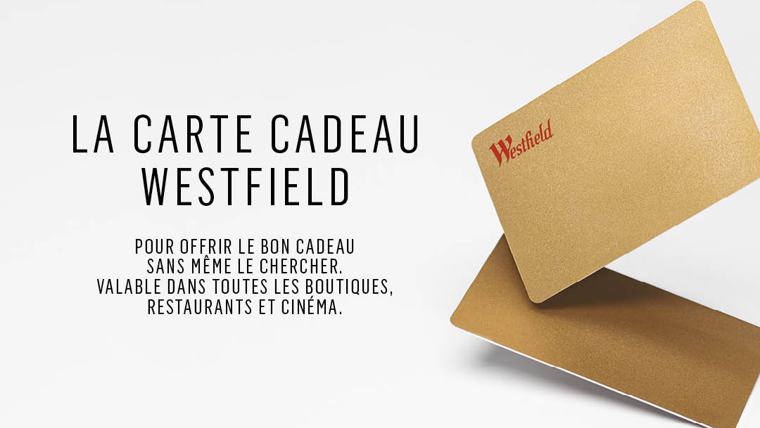 LA CARTE CADEAU WESTFIELD ROSNY 2