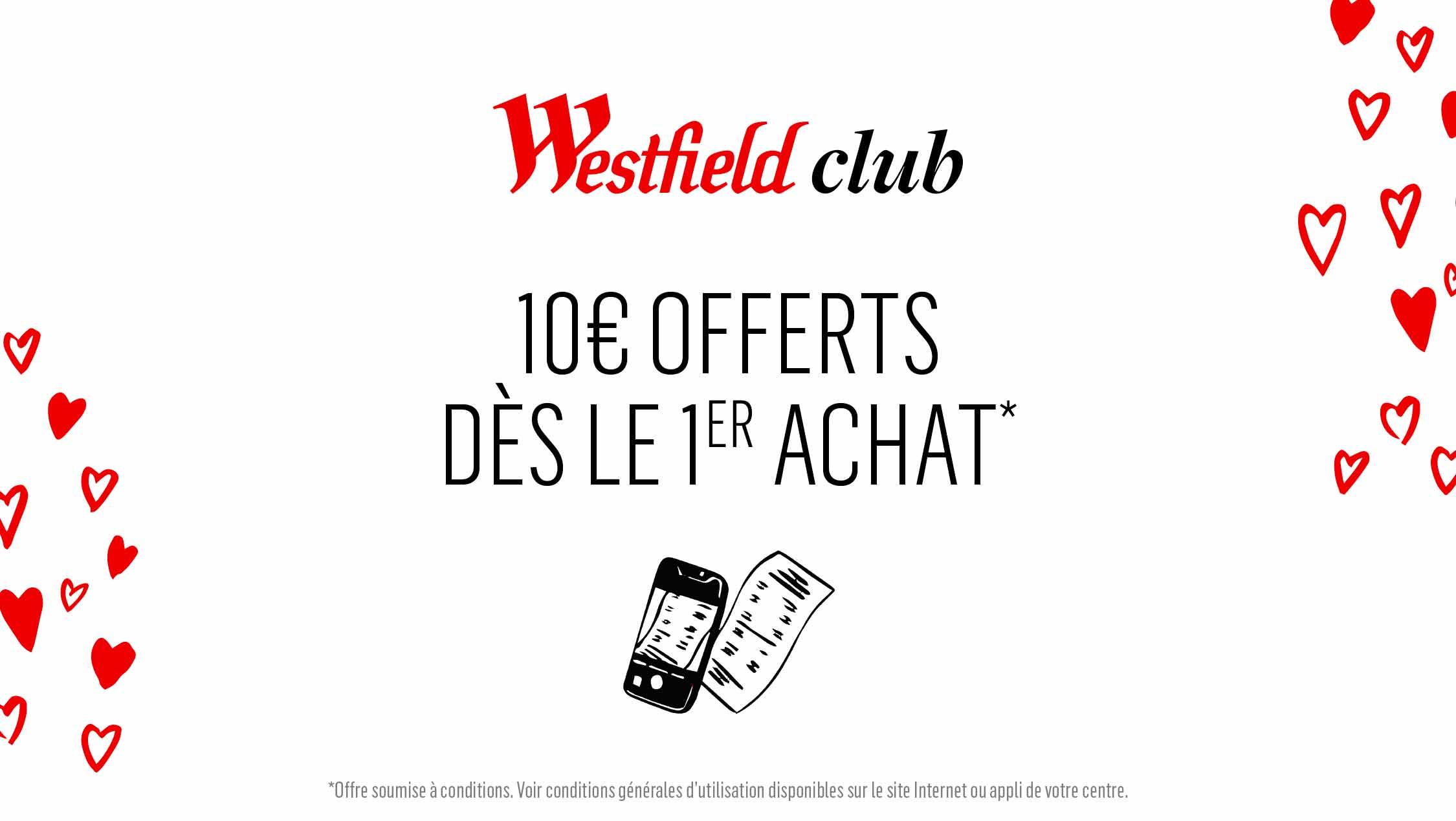 Programme fidélité Westfield Club