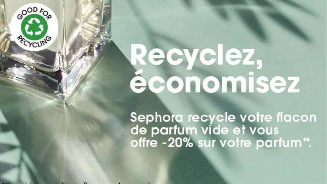SEPHORA - Recyclez et économisez