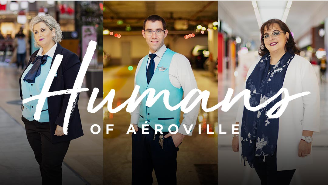 HUMANS OF AÉROVILLE
