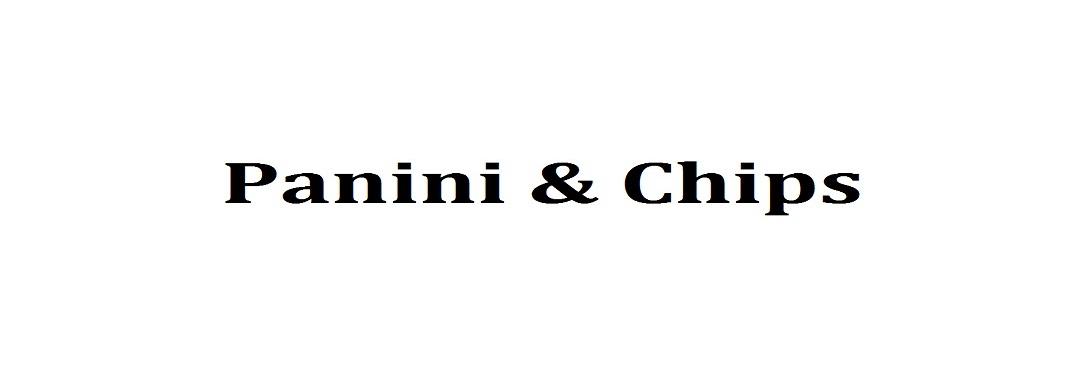 PANINI & CHIPS