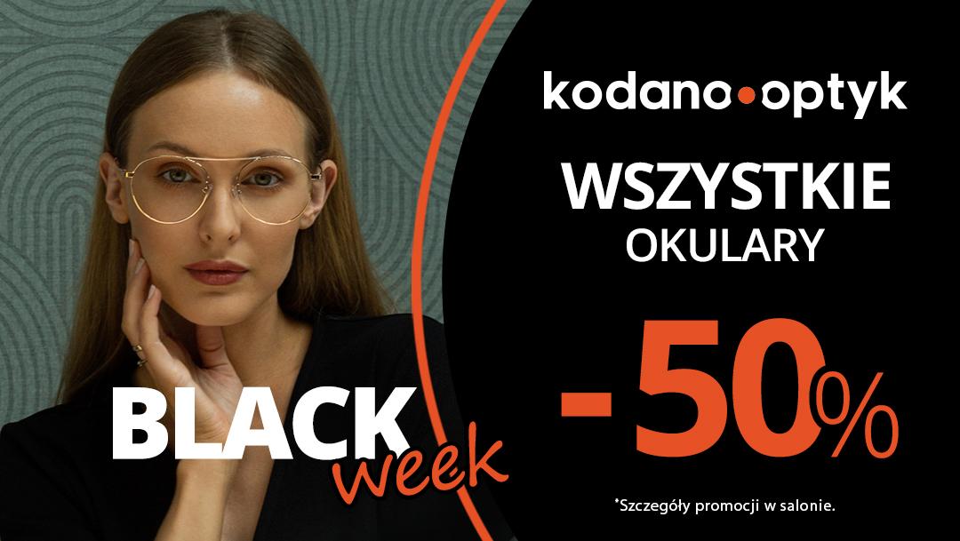 Black week w salonie KODANO Optyk