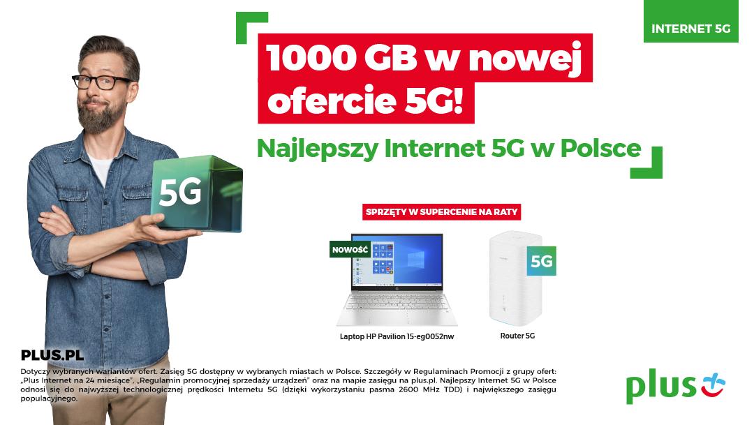 1000 GB w nowej ofercie 5G w Plusie