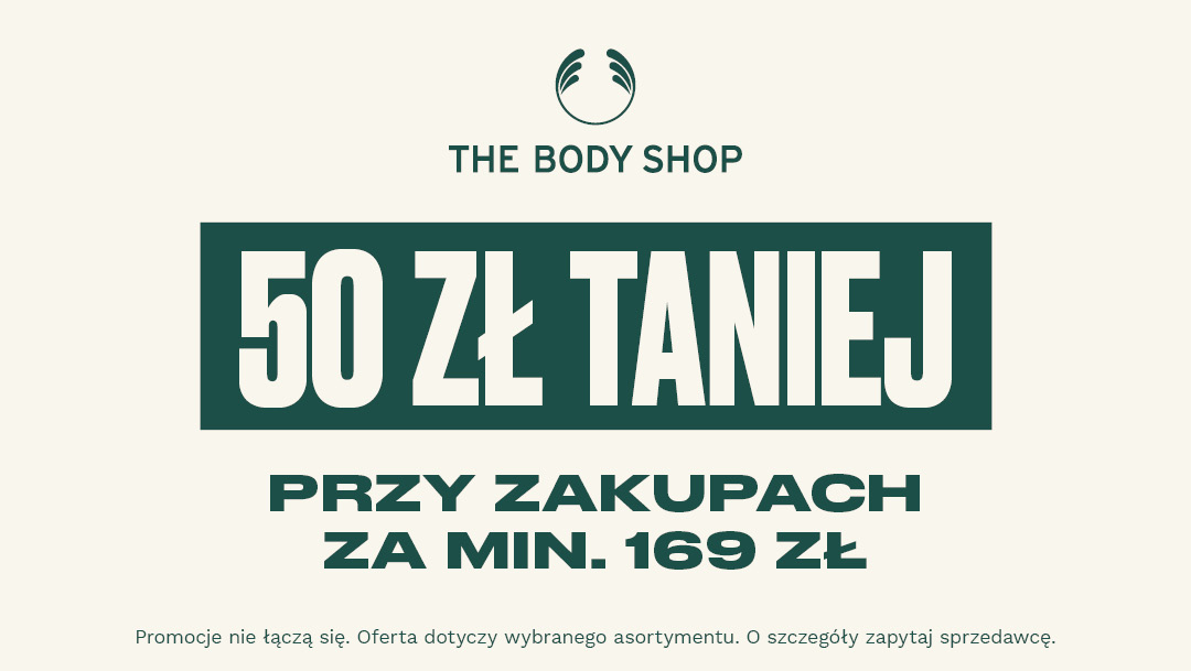 50 zł taniej w The Body Shop