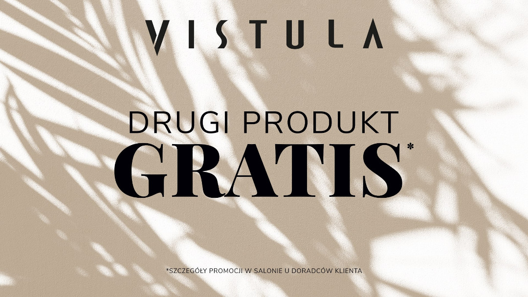Drugi produkt GRATIS w salonie Vistula