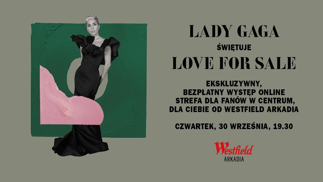 Ekskluzywny występ Lady Gagi online. Dla Ciebie od Westfield Arkadia