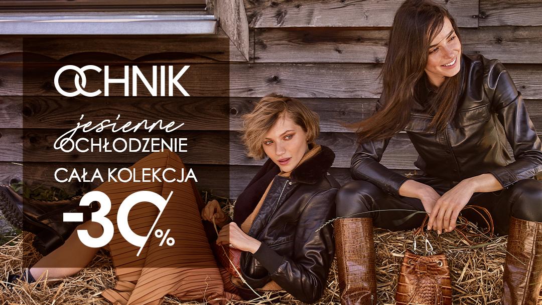 -30% na wszystko w salonie Ochnik