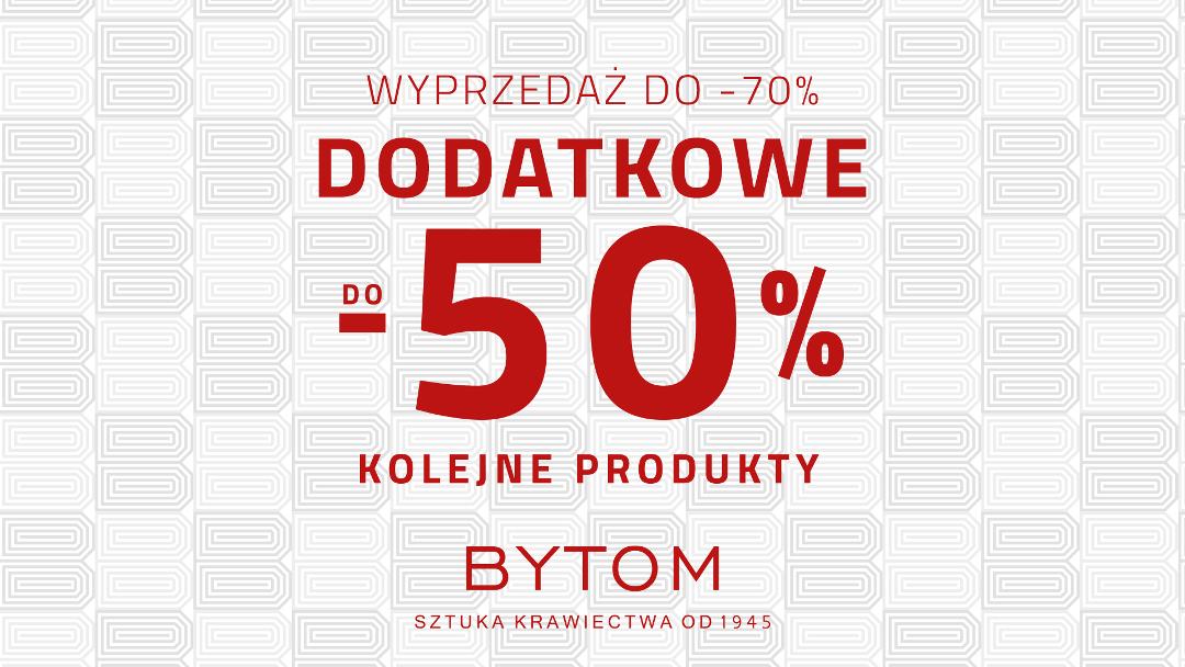 Wyprzedaż do -70% w sklepie Bytom