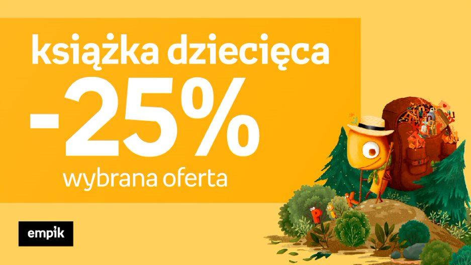 -25% na książkę dziecięcą w salonie EMPIK