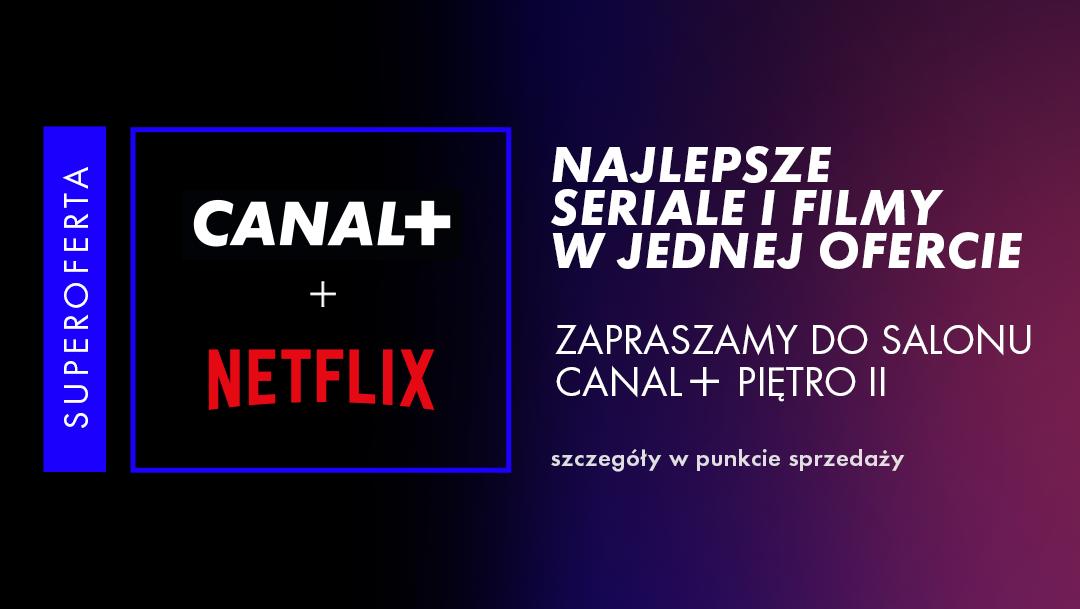 Paczka CANAL+ Netflix