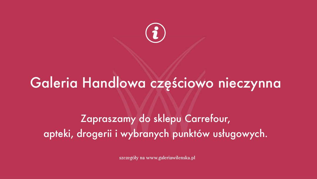 Komunikat w sprawie częściowego zamknięcia Galerii Wileńskiej