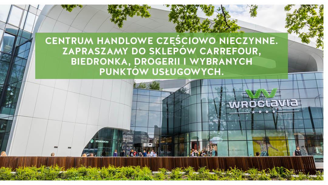Komunikat w sprawie częściowego zamknięcia centrum handlowego Wroclavia