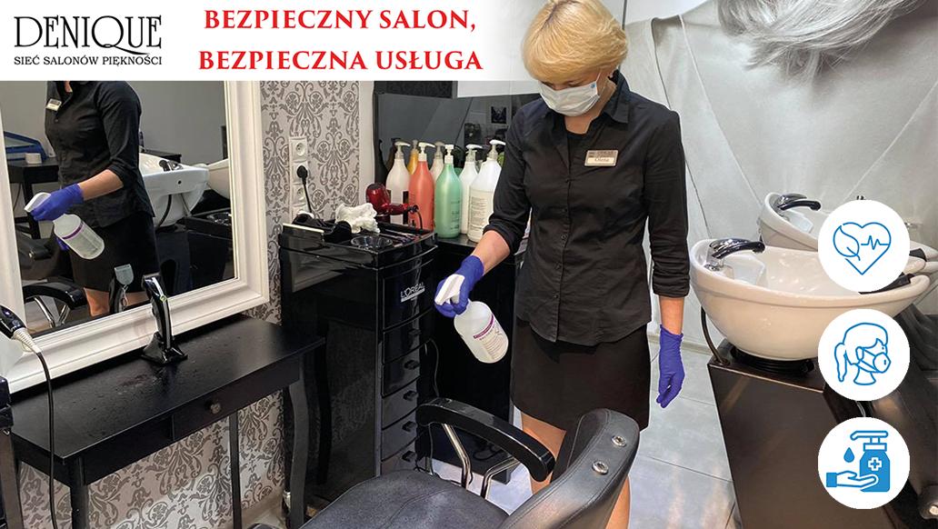 Bezpieczny salon, bezpieczna usługa Denique