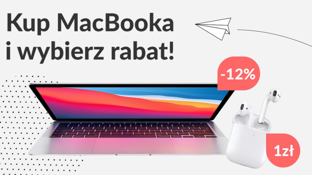 Kup MacBooka i wybierz rabat!