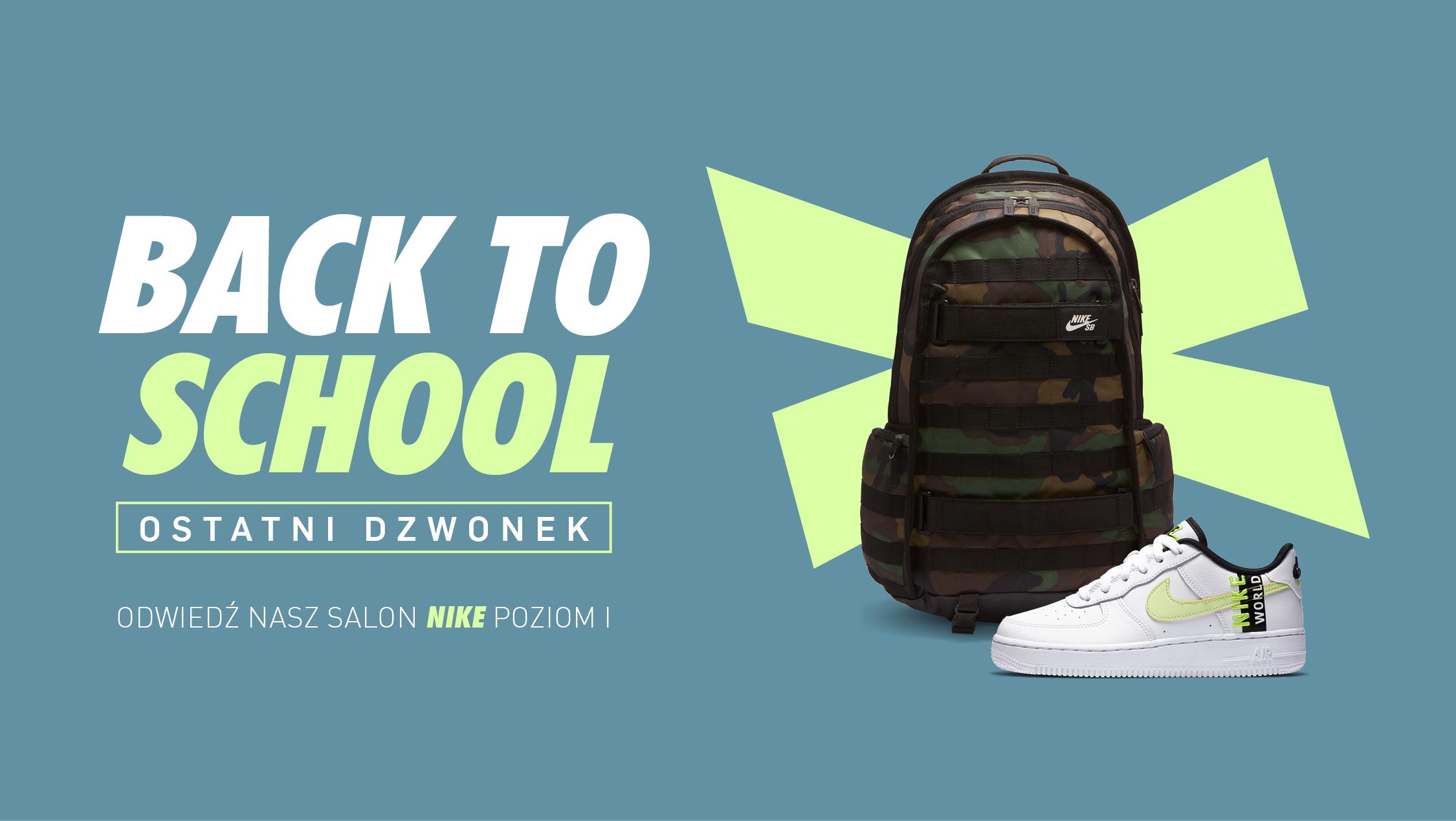 BACK TO SCHOOL: OSTATNI DZWONEK w NIKE