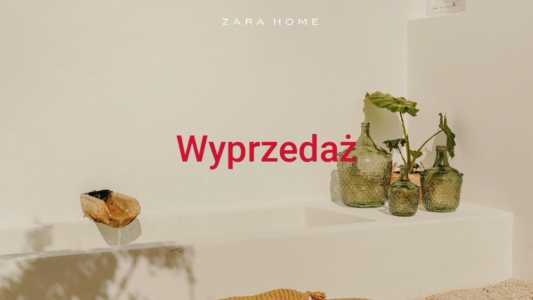 Wyprzedaż w Zara Home