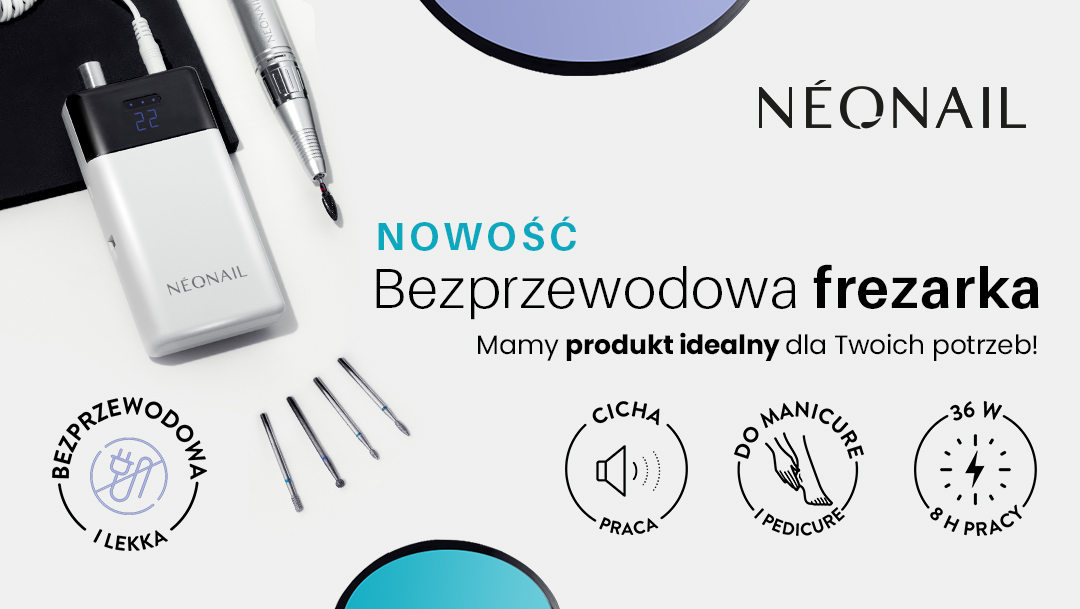 Popraw komfort swojej pracy z bezprzewodową frezarką NEONAIL