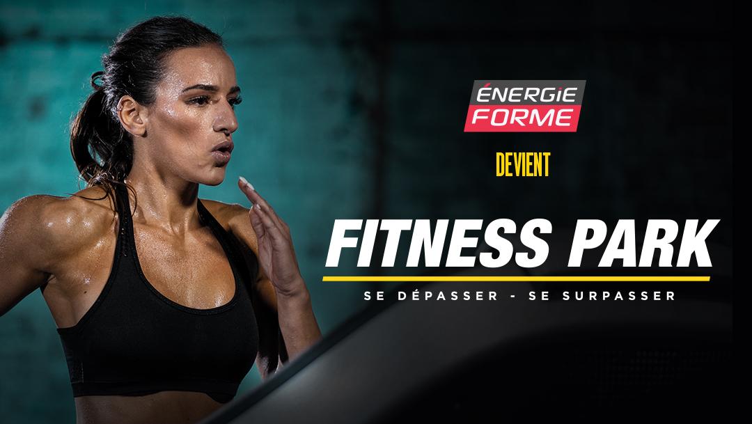 Energie Forme devient Fitness Park !
