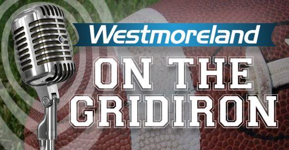 Westmoreland on the Gridiron