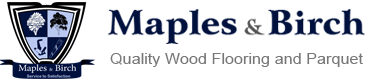 Maples and Birch Quality Wood Flooring and Parquet