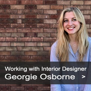 Now working with interior designer Georgie Osborne
