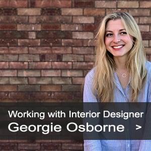 Now working with interior designer Georgie Osborne