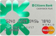 Citizens Bank Cash Back Plus™ World MasterCard®