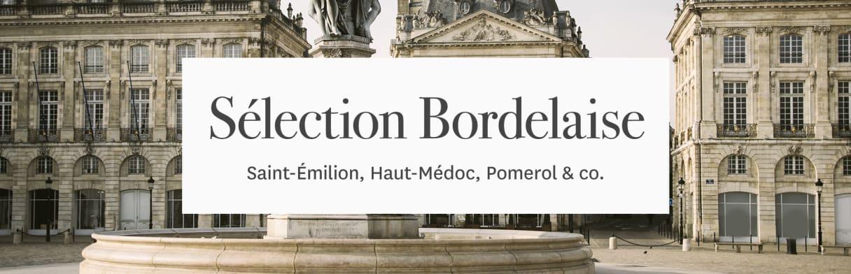 Sélection Bordeaux